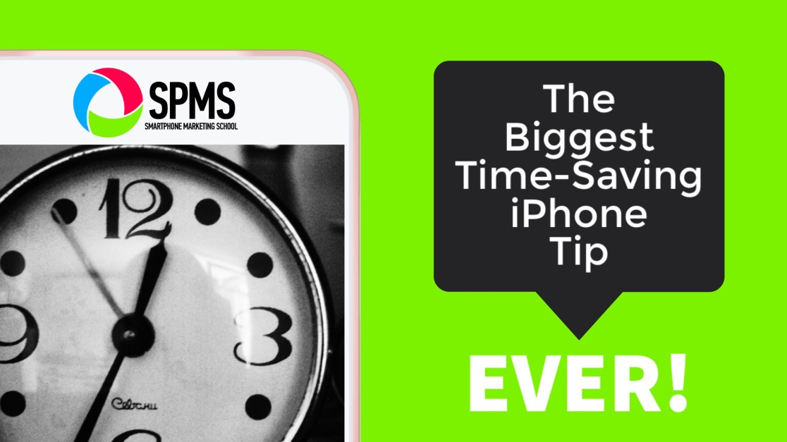 The Biggest Time-Saving iPhone Tip