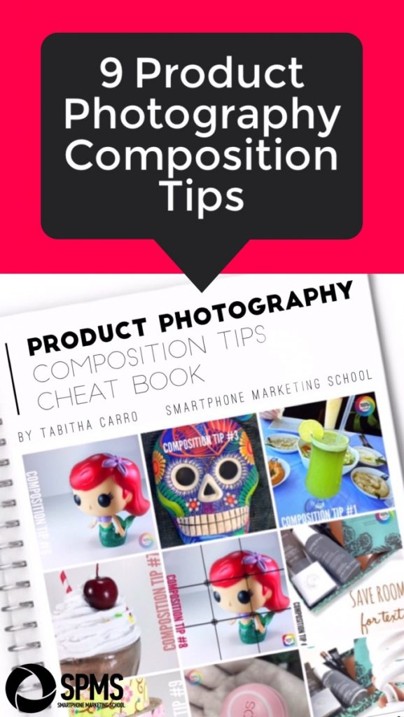Nine Composition Tips for Eye-Catching Product Photos