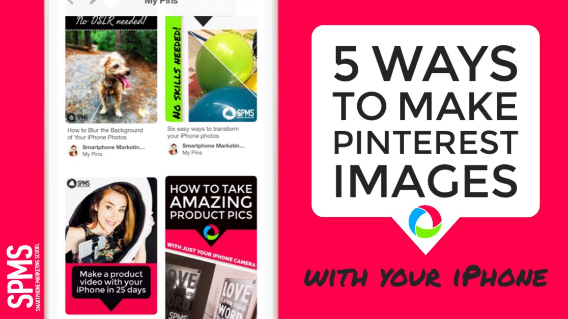 5 Ways To Make Pinterest Images With Your iPhone