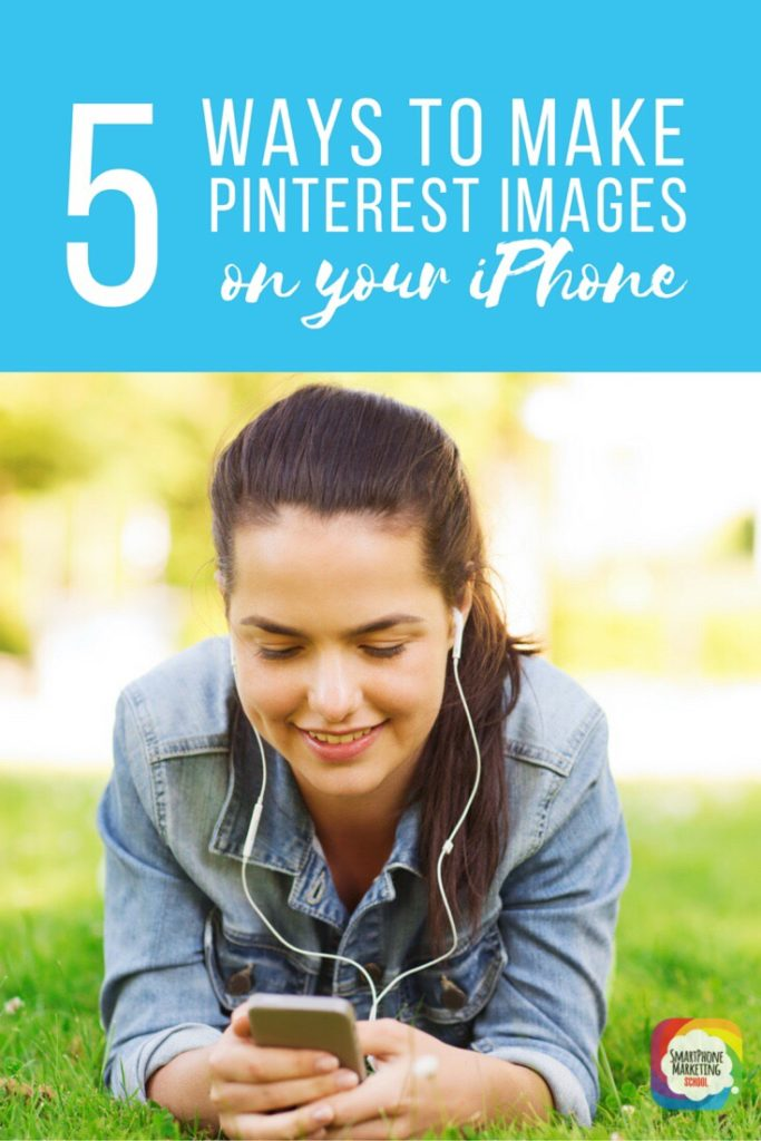 Your iPhone is perfect for making tall pins for Pinterest - and it's so easy! Learn 5 ways to make Pinterest images with your iPhone.
