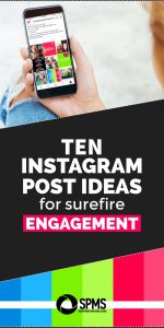 10 Instagram Post Ideas For Surefire Engagement