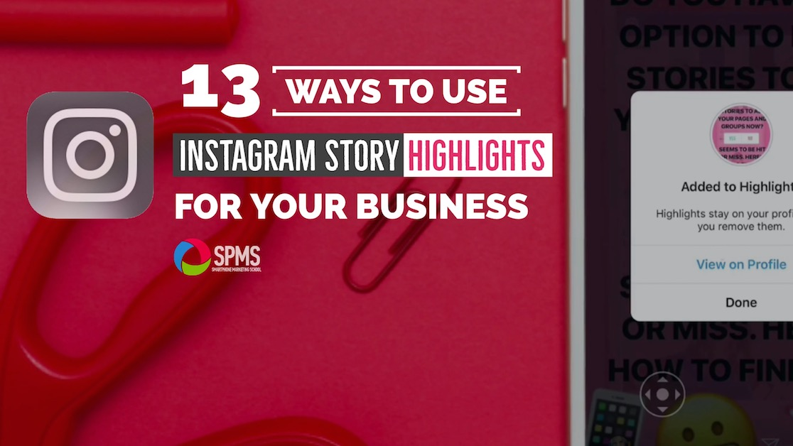 13 Ways To Use Instagram Stories Highlights To Market Your Business