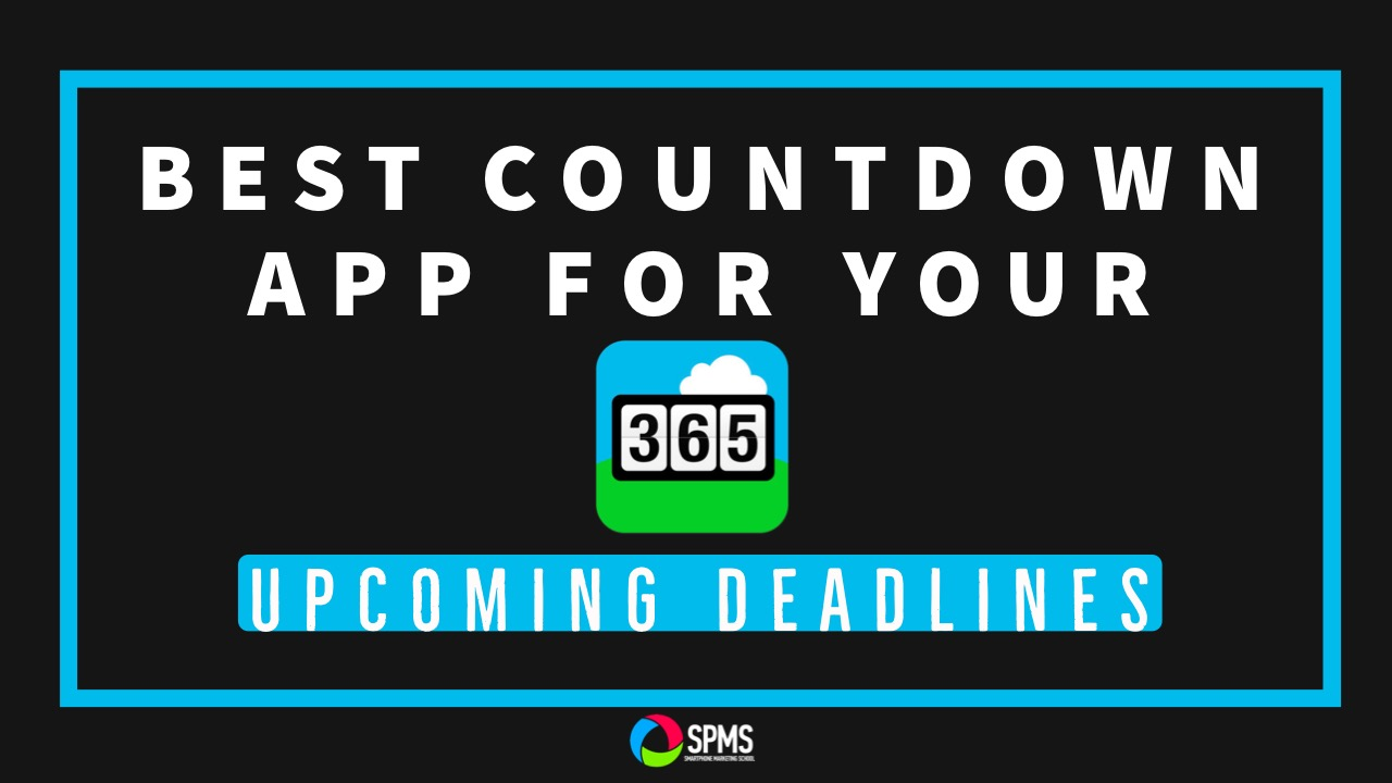 Best Countdown App For Upcoming Deadlines