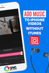 Easiest Way to Bypass iTunes and Add Music to iPhone Videos
