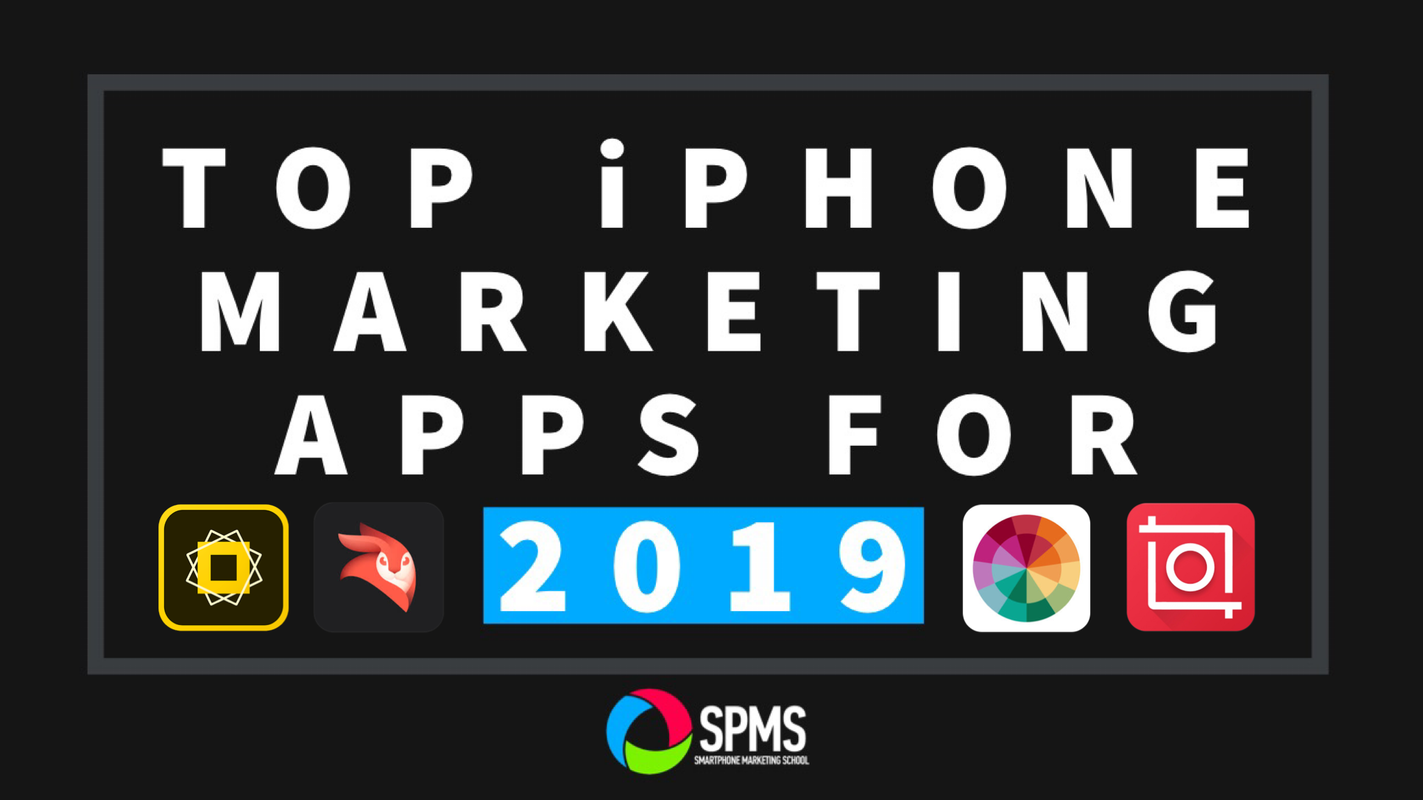 Top Marketing Apps for Social Media Photos, Designs, & Videos in 2019