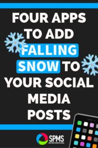 Four Animated Falling Snow Apps for your social media posts